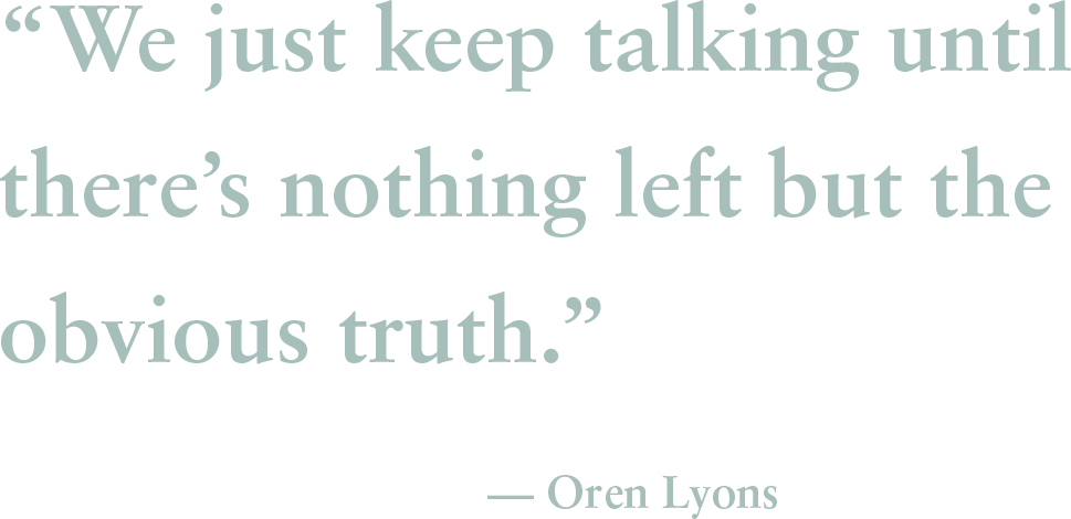Quote by Oren Lyons